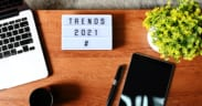 Top Three Marketing Trends of 2021